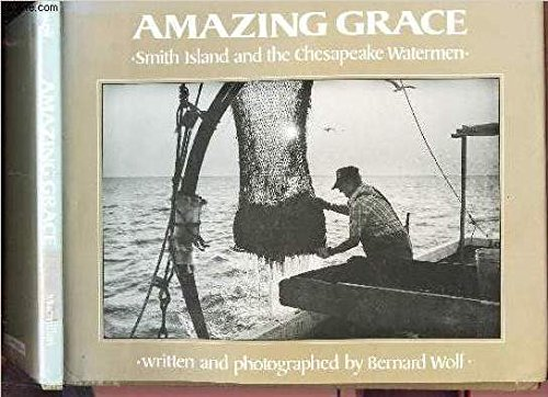 9780027933307: Amazing Grace: Smith Island and the Chesapeake Watermen