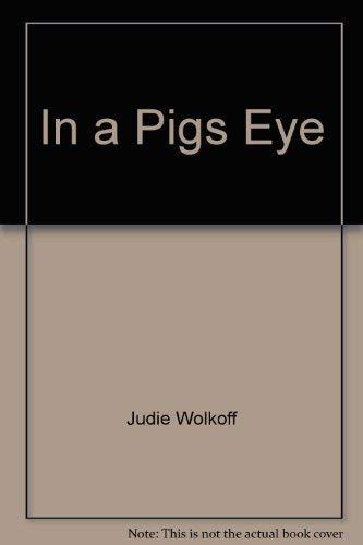9780027933703: In a Pigs Eye