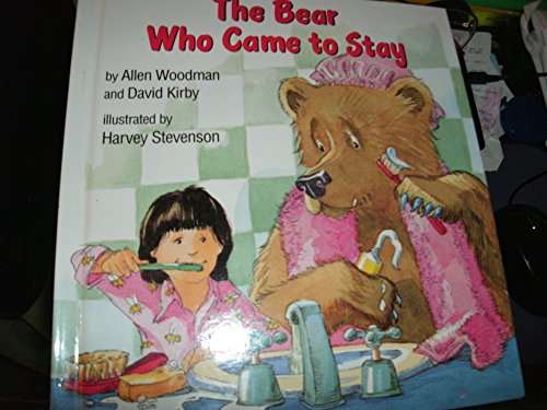The Bear Who Came to Stay: Woodman, Allen, Kirby,