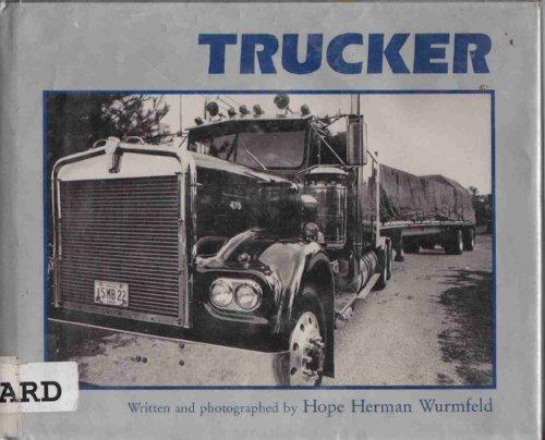 9780027935813: Trucker