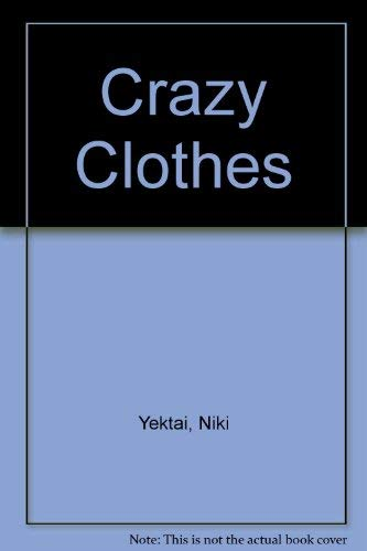9780027936926: Crazy Clothes