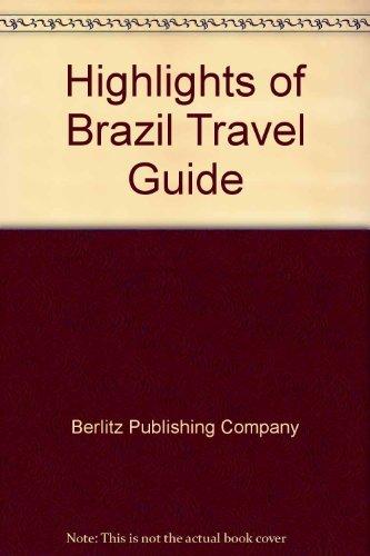 9780027951301: Highlights of Brazil Travel Guide