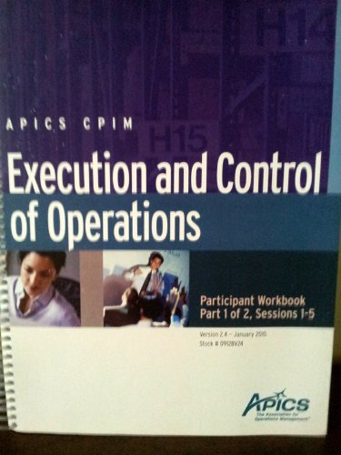 9780028000008: APICS CPIM Execution and Control of Operations Participant Workbook Combo Pack. Session 1-5 & 6-9 (Execution and Control of Operations)