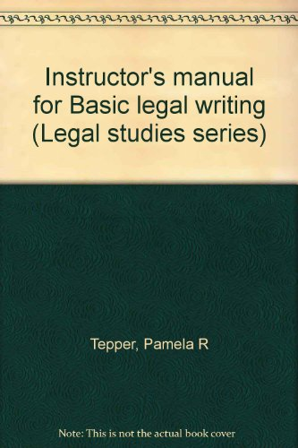 9780028000138: Instructor's manual for Basic legal writing (Legal studies series)