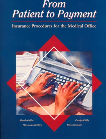 9780028000534: From Patient to Payment: Insurance Procedures for the Medical Office