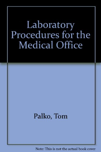 Laboratory Procedures for the Medical Office (002800065X) by Palko, Tom; Palko, Hilda