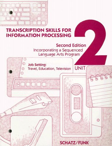 9780028001135: Transcription Skills For Information Processing Unit 2 Text/Workbook