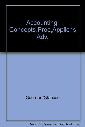 9780028001234: Glencoe Accounting: Concepts/Procedures/Applications, Advanced Course, Student Edition