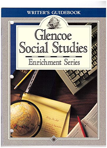 9780028001623: Glencoe Social Studies: Enrichment Series (Writer's Guidebook)