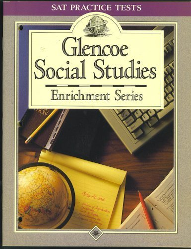 9780028001654: SAT Practice Tests, Glencoe Social Studies Enrichment Series