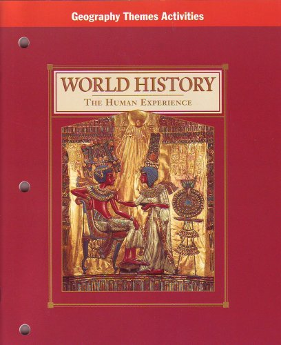 9780028002033: World History: The Human Experience: Geography Themes Activities (TEACHER'S EDITION)