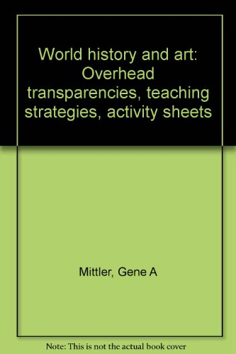 9780028002187: World history and art: Overhead transparencies, teaching strategies, activity sheets