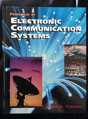 9780028004099: Principles of Electronic Communication Systems (Electronics Books Series)