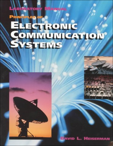 "Principles of Electronic Communication Systems, Lab Manual with 3.5"" Disk (9780028004105) by Frenzel, Louis E."