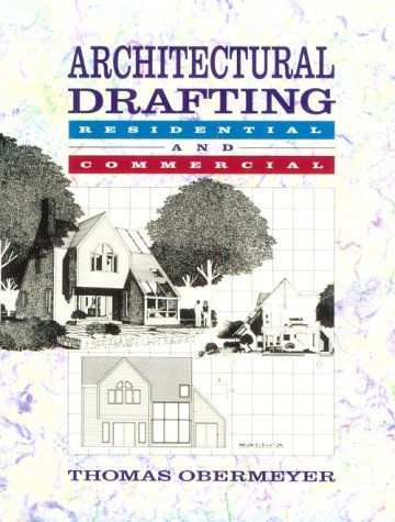 9780028004150: Architectural Drafting: Residential and Commercial