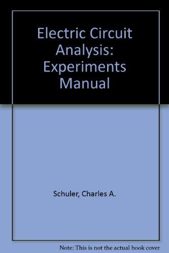 9780028004433: Electric Circuit Analysis: Experiments Manual