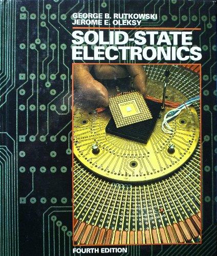 Solid-State Electronics: George B Rutkowski;