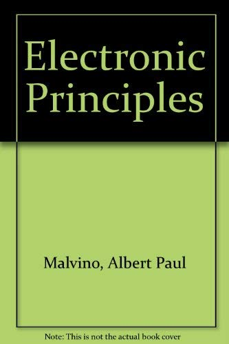 Electronic Principles: Albert Paul Malvino