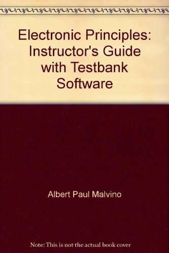 9780028008493: Electronic Principles: Instructor's Guide with Testbank Software