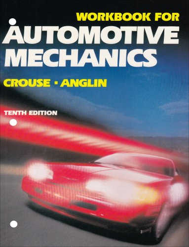 9780028009469: Automotive Mechanics, Workbook