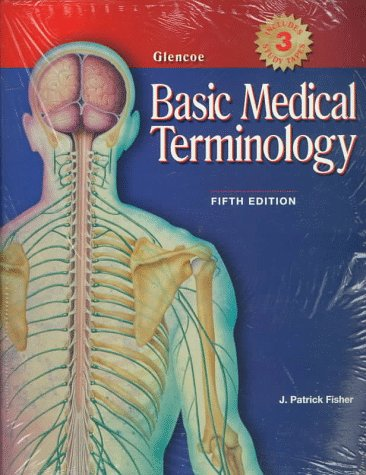 9780028010038: Basic Medical Terminology
