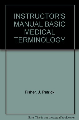 9780028010045: INSTRUCTOR'S MANUAL BASIC MEDICAL TERMINOLOGY