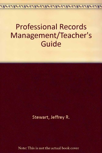 9780028010304: Professional Records Management/Teacher's Guide