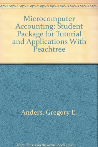 9780028010656: Microcomputer Accounting: Student Package for Tutorial and Applications With Peachtree