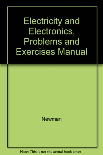9780028012599: Electricity and Electronics, Problems and Exercises Manual