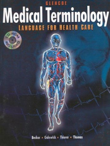 9780028012896: Medical Terminology: Language For Health Care with CD-ROM