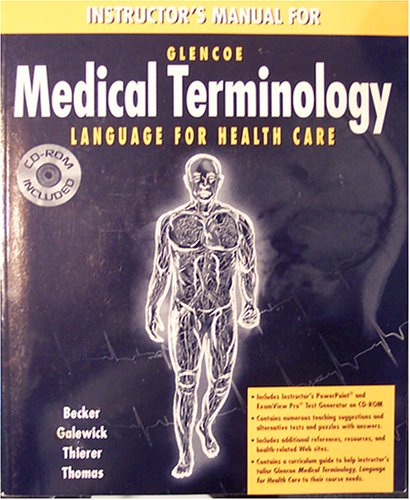 9780028012902: Instructor's Manual for Medical Terminology: Language for Health Care