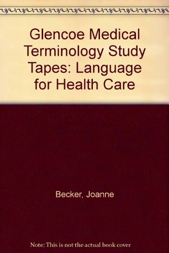 9780028012919: Glencoe Medical Terminology Study Tapes: Language for Health Care