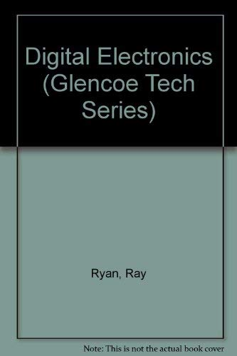 9780028013060: Digital Electronics (Glencoe Tech Series)