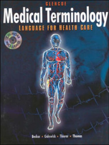 9780028013084: Medical Terminology: Language for Health Care