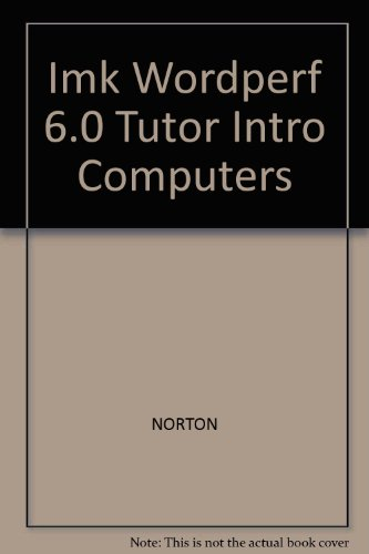 9780028013145: Imk Wordperf 6.0 Tutor Intro Computers