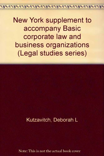 9780028013497: New York supplement to accompany Basic corporate law and business organizations (Legal studies series)