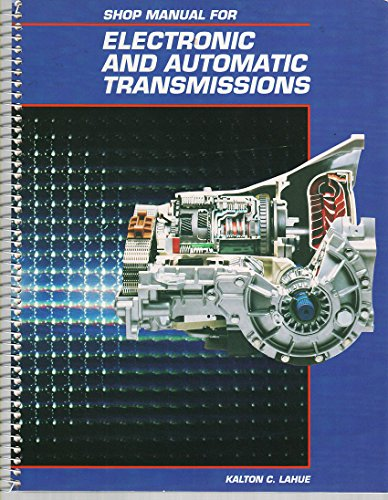 9780028013664: Electronic and Automatic Transmissions, Shop Manual