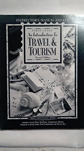 9780028013855: First Class: an Introduction to Travel and Tourism: Instructor's Manual