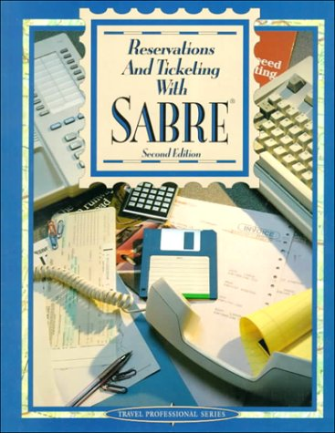 9780028013916: Reservations and Ticketing With Sabre (Travel Professional Series)