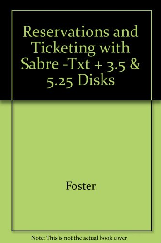 9780028013923: Reservations and Ticketing with Sabre -Txt + 3.5 & 5.25 Disks