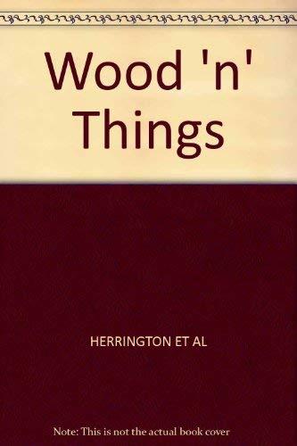 9780028014548: Wood n' Things