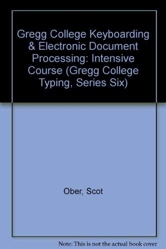 9780028017402: Gregg College Keyboarding & Electronic Document Processing (Gregg College Typing, Series Six)