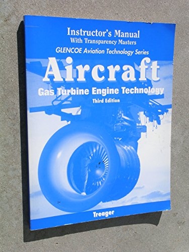Aircraft Gas Turbine Engine Technology (Aviation Technology Series): Irwin E. Treager