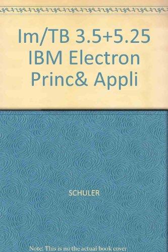 9780028018478: Im/TB 3.5+5.25 IBM Electron Princ& Appli