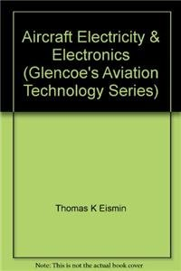 9780028018614: Aircraft Electricity and Electronics: Instructor's Manual (Glencoe's Aviation Technology Series)