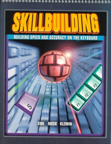 9780028019369: Skillbuilding: Building Speed and Accuracy on the Keyboard