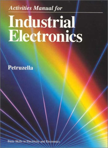 9780028019970: Industrial Electronics, Activities Manual
