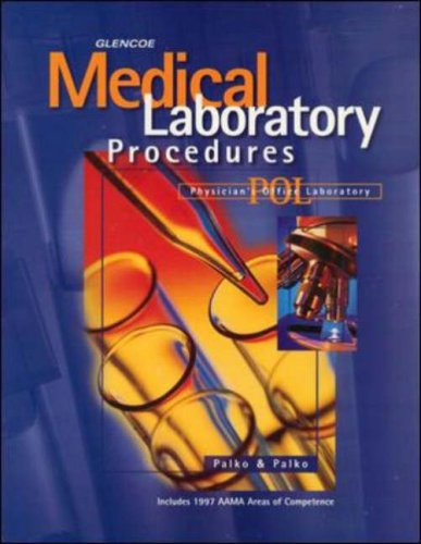 9780028020143: Medical Laboratory Procedures: Student Text (Glencoe Allied Health Series)