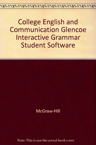 9780028021805: College English and Communication Glencoe Interactive Grammar Student Software