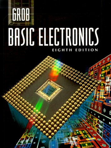 9780028022536: Grob: Basic Electronics (Electronics Books Series)